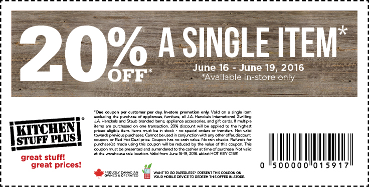 This Kitchen Stuff Plus Canada Coupon Is Valid In From Today Thursday June 16 Until Sunday 19 2016